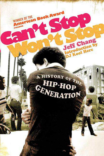 Can't Stop Won't Stop, Jeff Chang