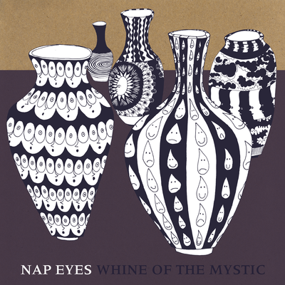 Nap Eyes, Whine Of The Mystic