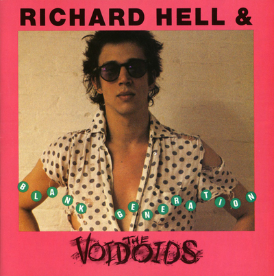 Richard Hell and The Voidoids, Blank Generation
