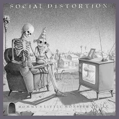 Social Distortion, Mommy's Little Monster
