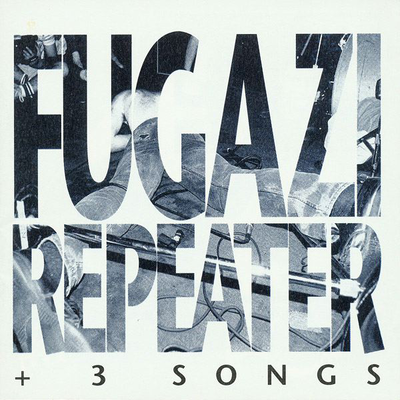 Fugazi, Repeater (plus 3 songs)