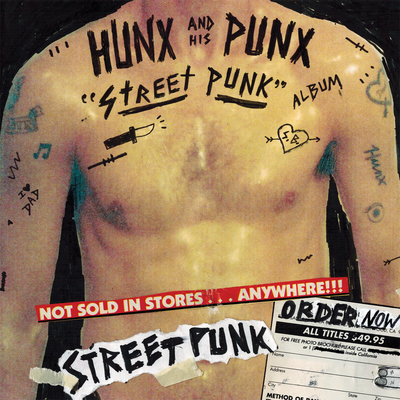 Hunx and His Punx, Street Punk