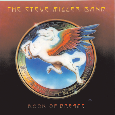 Steve Miller Band, Book of Dreams