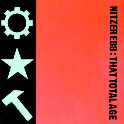 indie-music-and-television-blog-nitzer-ebb-that-total-age-album-cover