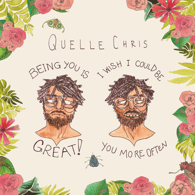 indie-music-and-television-blog-quelle-chris-being-you-is-great-album-cover