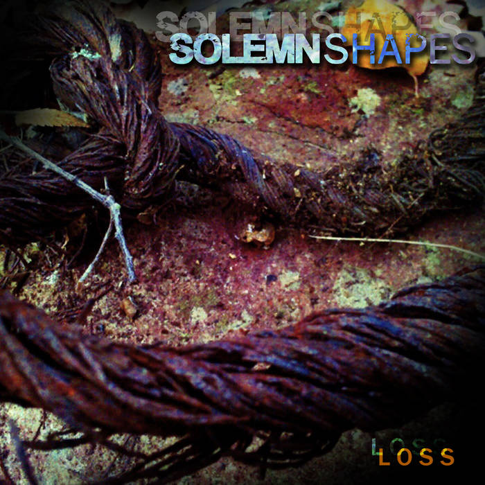 indie-music-and-television-blog-solemn-shapes-loss-album-cover