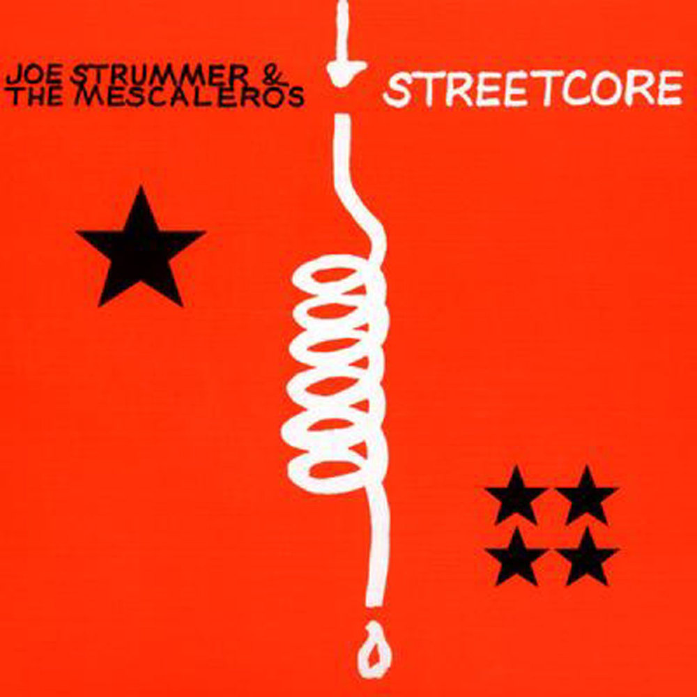 Joe Strummer and the Mescaleros Streetcore.jpg