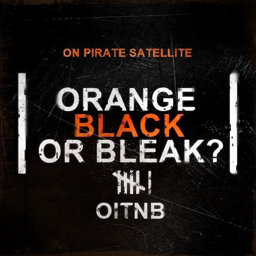 Orange Black or Bleak 6.2.jpg