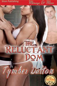 tymber dalton, the reluctant dom, BDSM, erotic romance, romance, reading