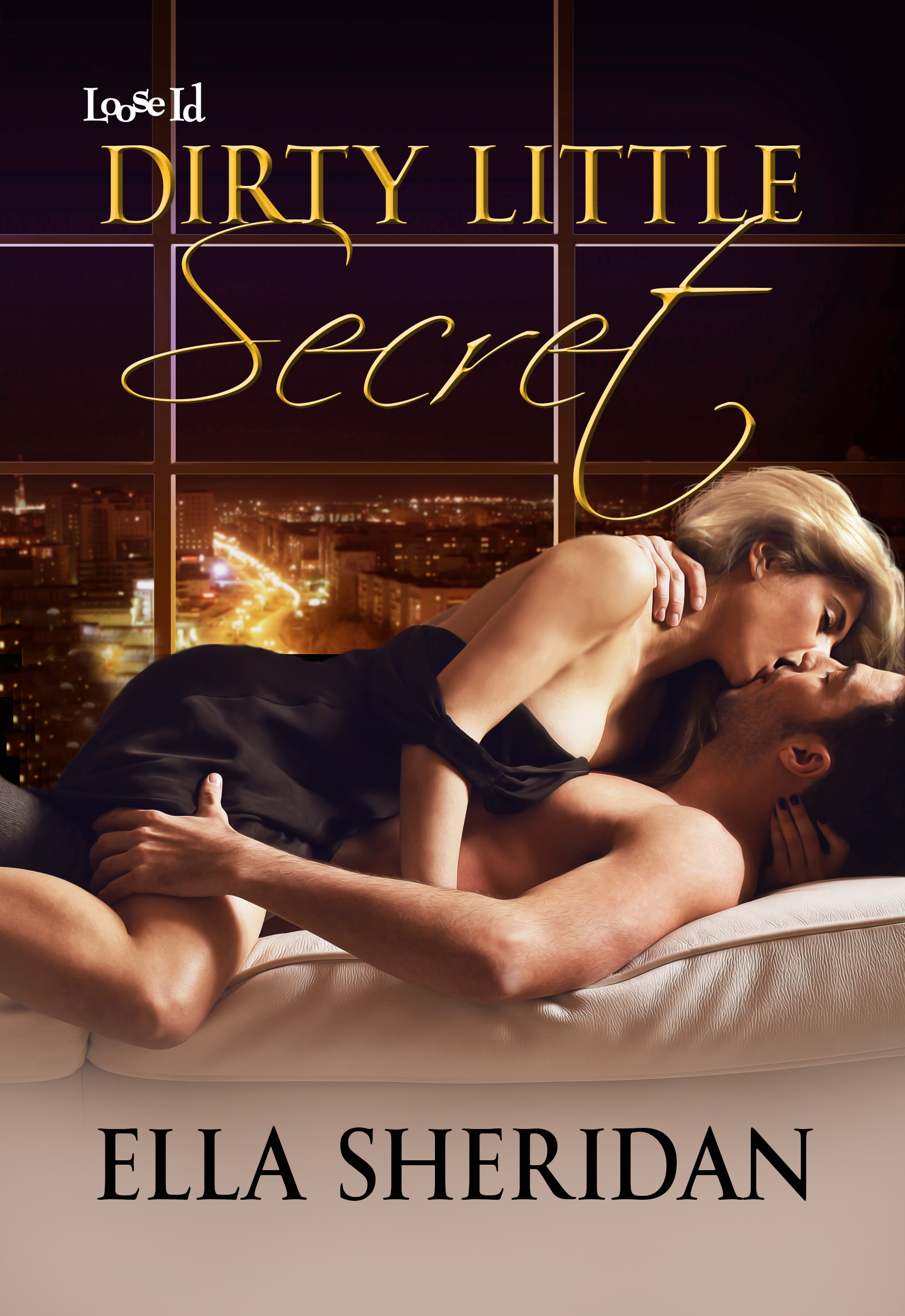 Ella Sheridan, Dirty Little Secret, Loose Id, erotic romance