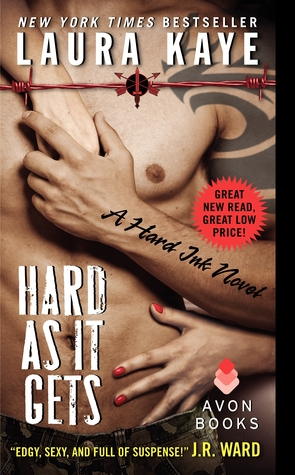 ella sheridan, romance, writer, author, erotic romance, what I'm reading, laura kaye, hard as it gets, hard ink
