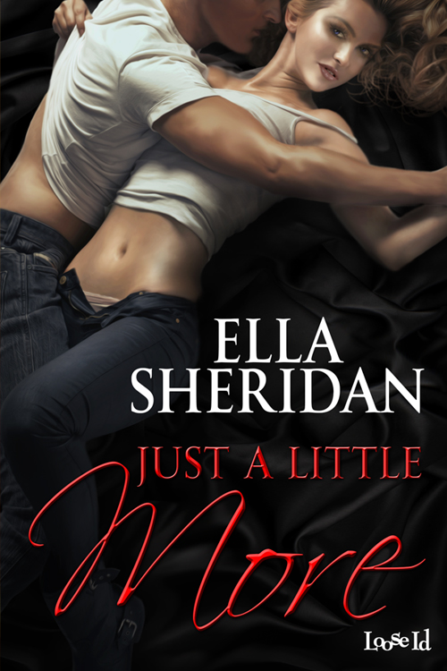 ella sheridan, author, writer, romance author, secrets to hide series, just a little more, naughty little christmas, dirty little secret, loose id, erotic romance, romantic suspense