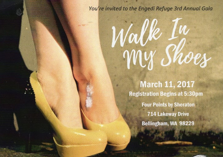 You're invited to attend the 3rd Annual  Walk in My Shoes Gala, a fundraising event to benefit Engedi Refuge Ministries.Enjoy a plated dinner, Raise the Paddle fundraiser, a Raffle, and compelling messages from a Sex Trafficking Survivor, Engedi Refuge Co-founder Aaron Newcomb, and local football star, Jake Locker.The event will be held on March 11, 2017 at the Lakeway Four Points Sheraton.  Purchase your reservations at  www.engedirefuge.com or reserve a seat by calling  (360) 922-7600 .