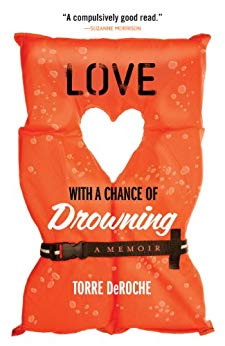Love with a Chance of Drowning - Torre DeRoche - Travel Book.jpg