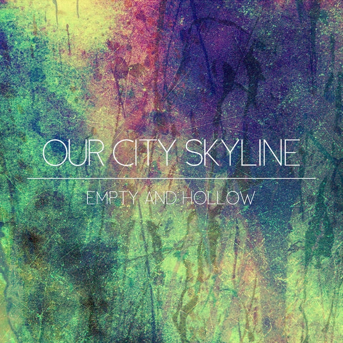 our city skyline empty and hollow lp