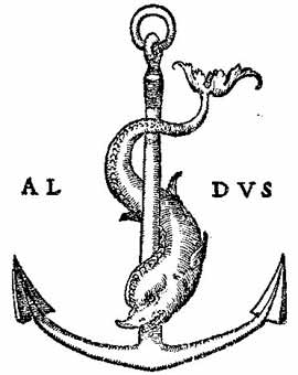 The dolphin and anchor device, symbol of the Aldine Press