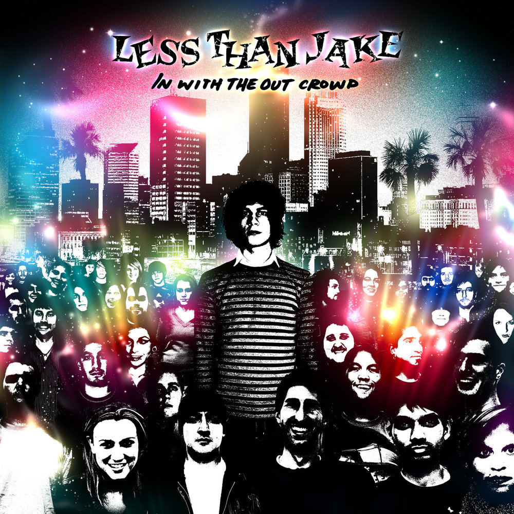 2006 / Less Than Jake - 'In With the Out Crowd'
