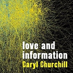 Love and Information - Auditions — The Arts Area