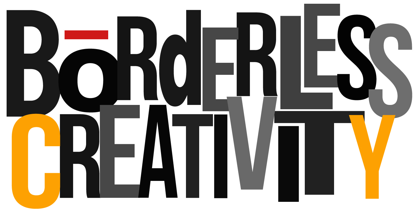 BORDERLESS CREATIVITY