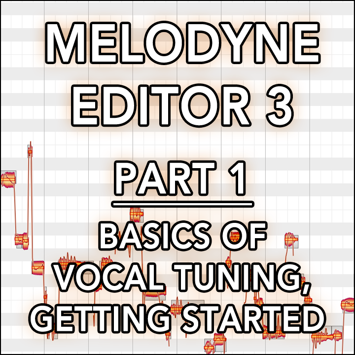 #01 - Basics of Vocal Tuning, Getting Started