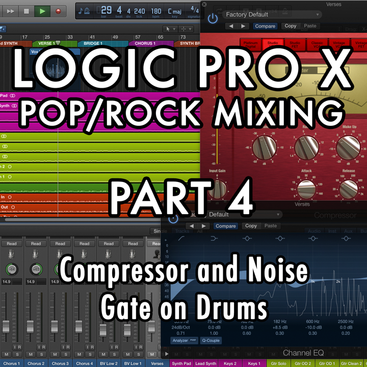 PART 4 - Compressor and Noise Gate on Drums