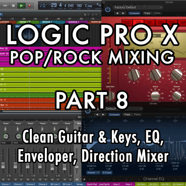 PART 8 - Clean Guitar and Keys, EQ, Enveloper, Direction Mixer
