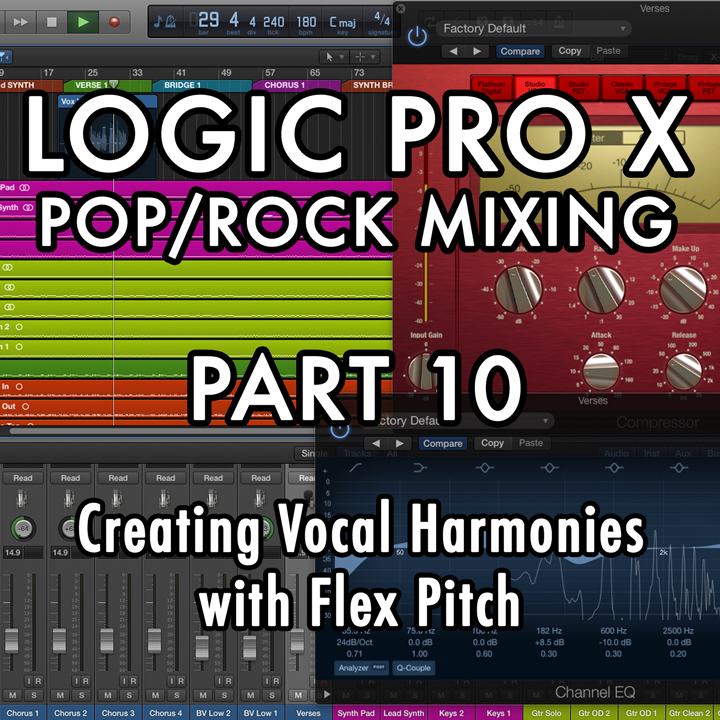 PART 10 - Creating Vocal Harmonies with Flex Pitch