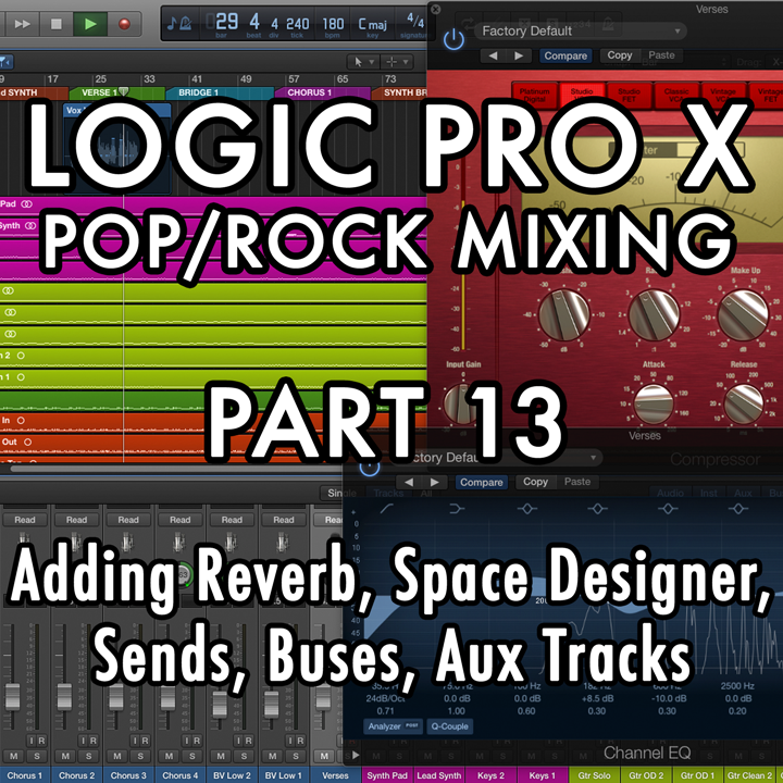 PART 13 - Adding Reverb, Space Designer, Sends, Buses, Aux Tracks