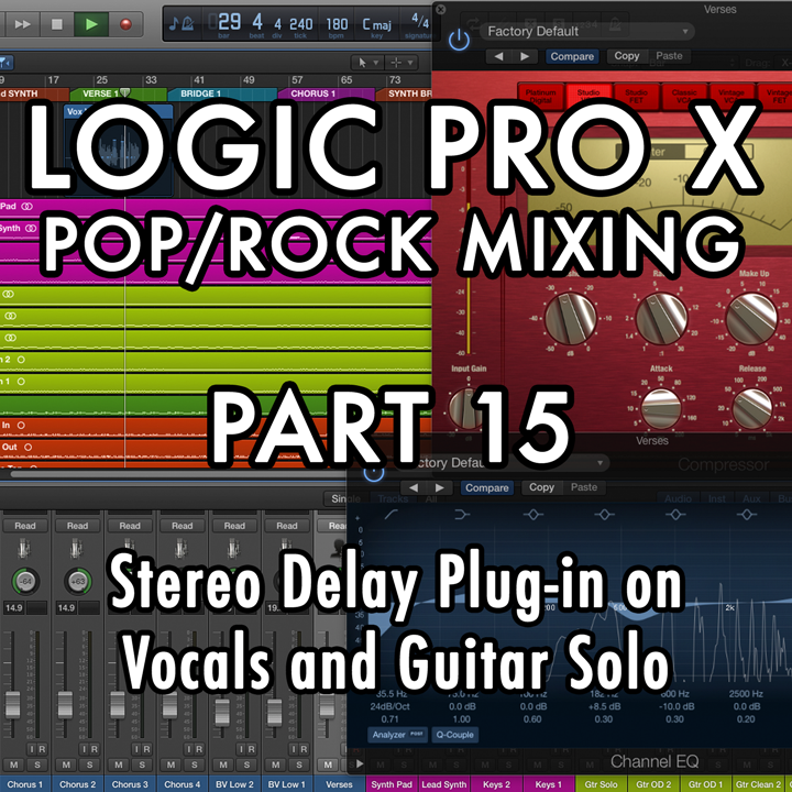 PART 15 - Stereo Delay Plug-in on Vocals & Guitar Solo