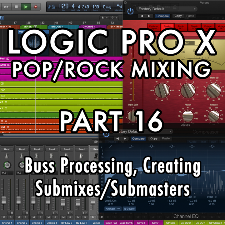 PART 16 - Buss Processing, Creating Submixes/Submasters