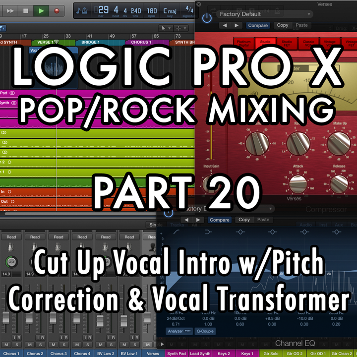PART 20 - Cut Up Vocal Intro w/Pitch Correction & Vocal Transformer