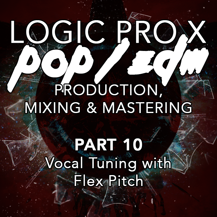 #10 - Vocal Tuning with Flex Pitch