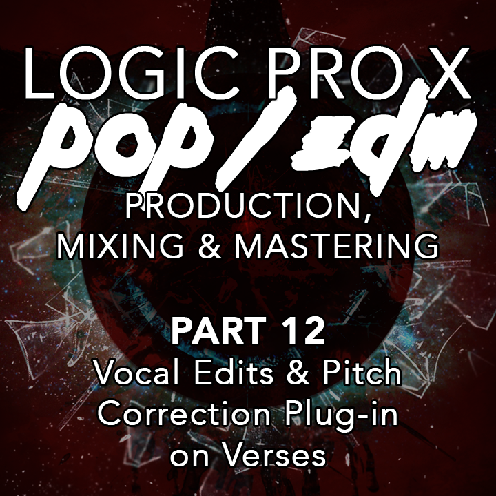 #12 - Vocal Edits & Pitch Correction Plug-in on Verses