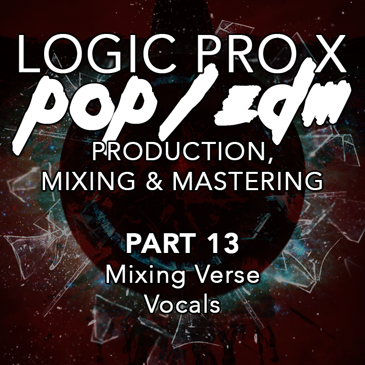 #13 - Mixing Verse Vocals