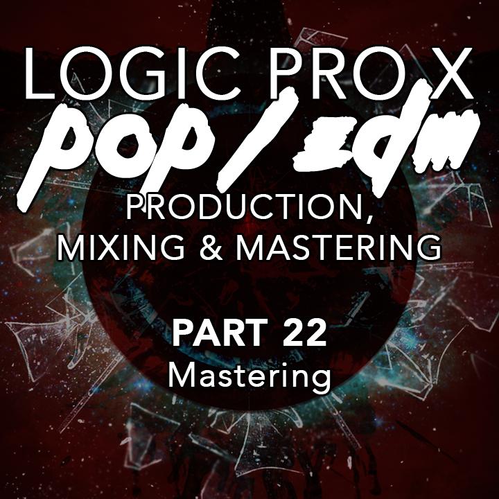#22 - Mastering