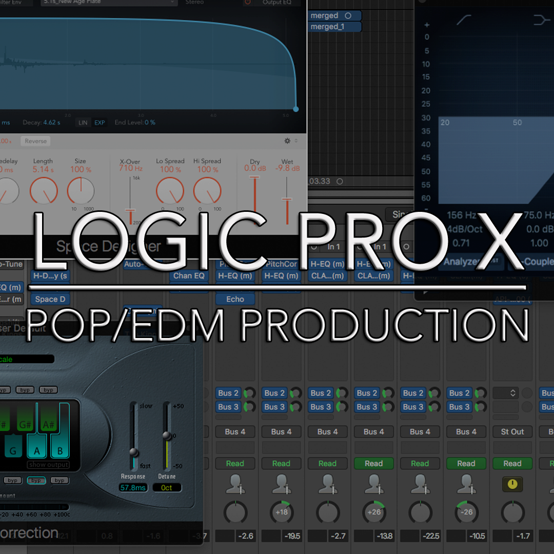LOGIC PRO X - Pop/EDM Production (22-part course) — Carney