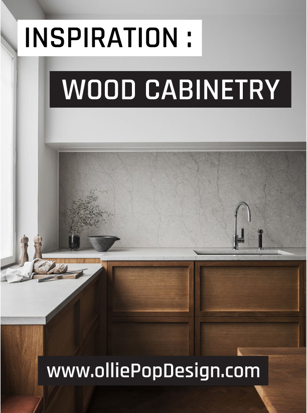 olliePop Design // Inspiration : Wood Cabinetry