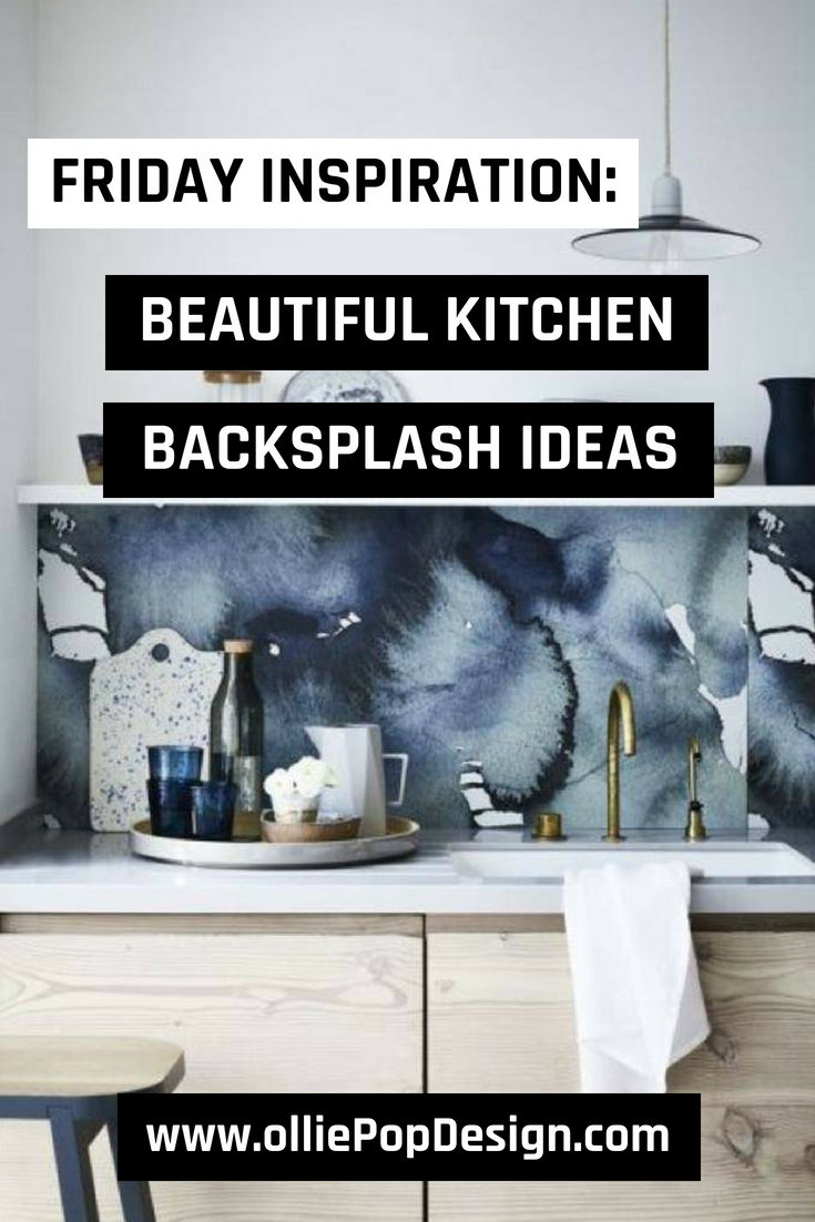 Friday Inspiration: Beautiful Kitchen Backsplash Ideas – Take a look at our Friday Inspiration on gorgeous kitchen backsplash ideas that you can use. Check it out at www.olliePopDesign.com and follow us on Pinterest @olliepop_design for more interior design and home decor ideas #homedecor #rugs #interiordesignideas