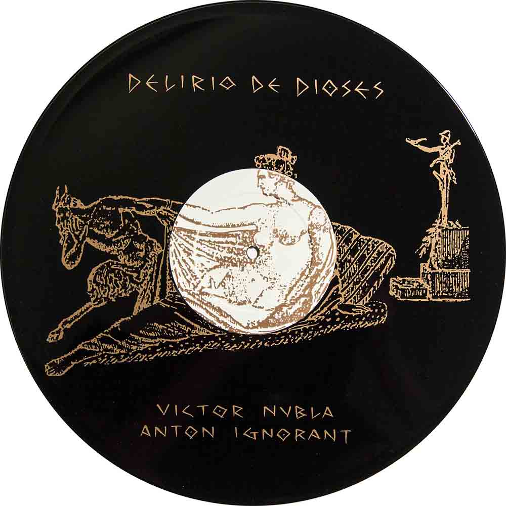 Victor Nubla and Antón Ignorant. Delirio de Dioses. [Delirium of the Gods] Frenètic Records, 1986