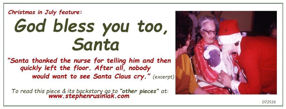 God bless you too, Santa 071516.jpg