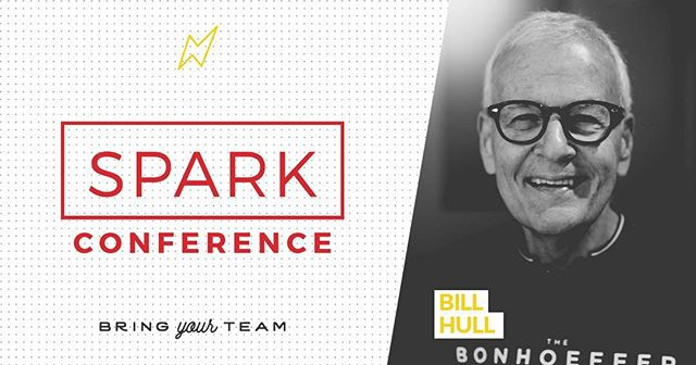 Excited to hear from Bill Hull & 30+ disciple-making leaders at our first-ever #SPARKconf2017!