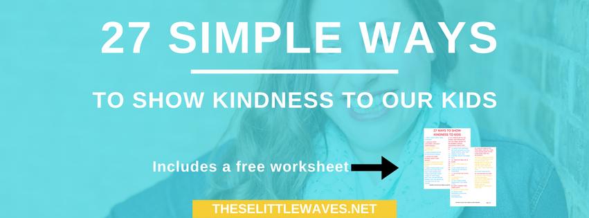 show kindness to kids