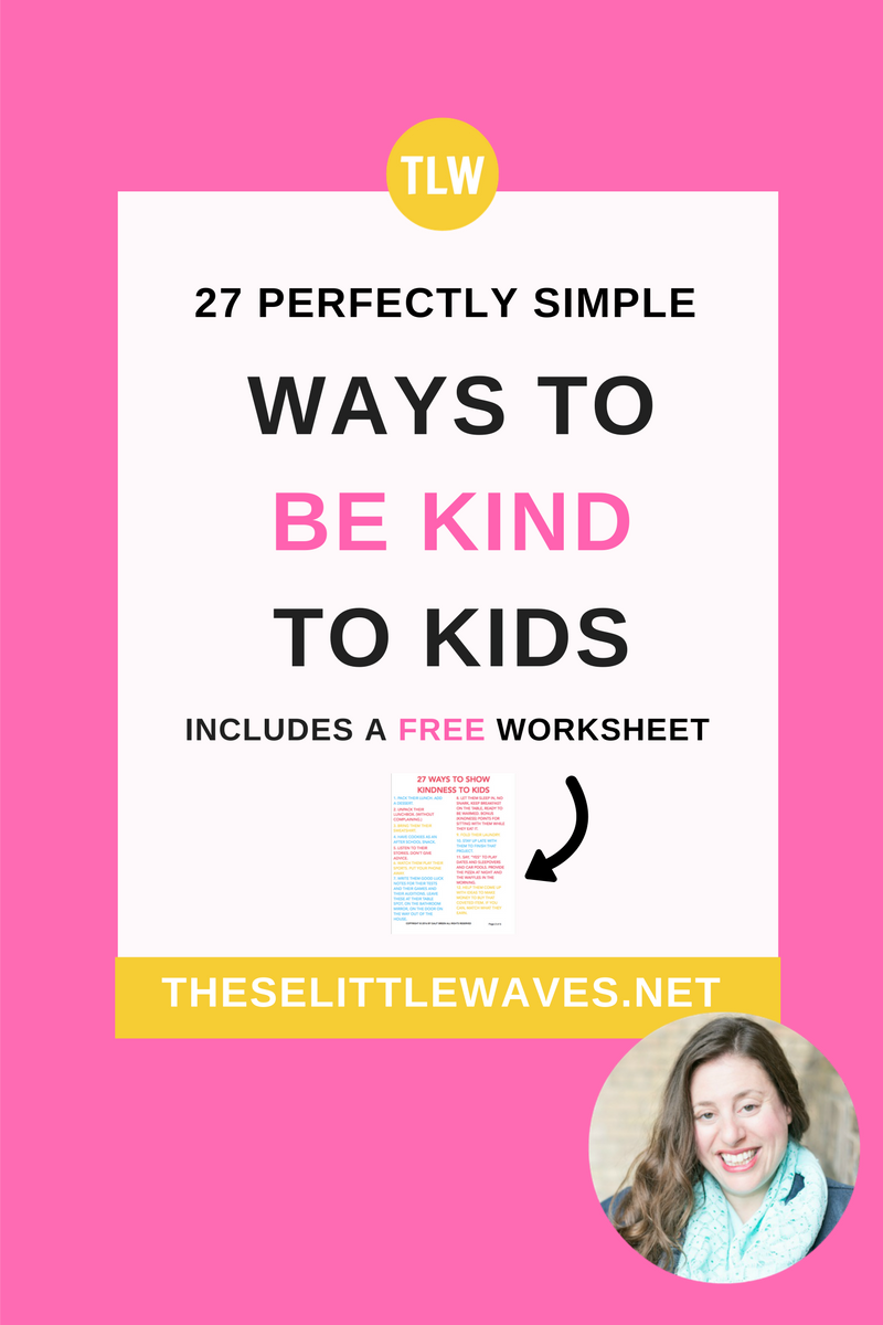 teach kindness to kids // The best way to teach kindness is to show kindness. And the perfect place to start is with our own kids. This simple list of 27 ways to be kind to kinds is a gentle parenting and mindful parenting win. Be sure to print out the free checklist so that you can keep it on hand!