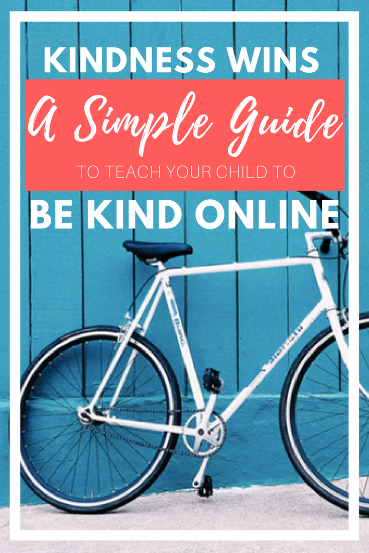 kindness wins a simple guide to teach your child to be kind online.png