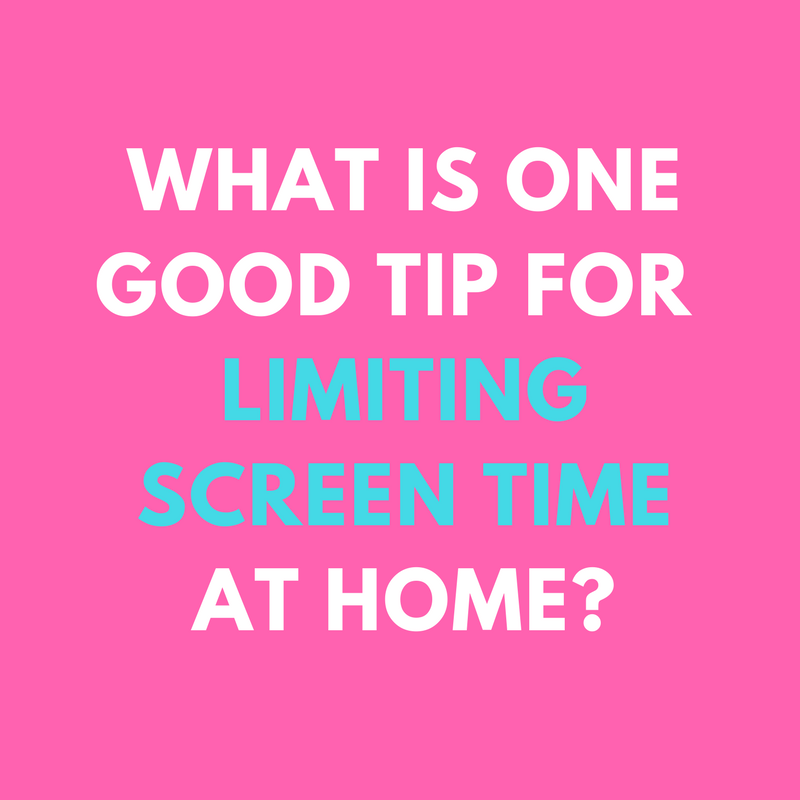 what is one good tip for limiting screen time at home blog post.png
