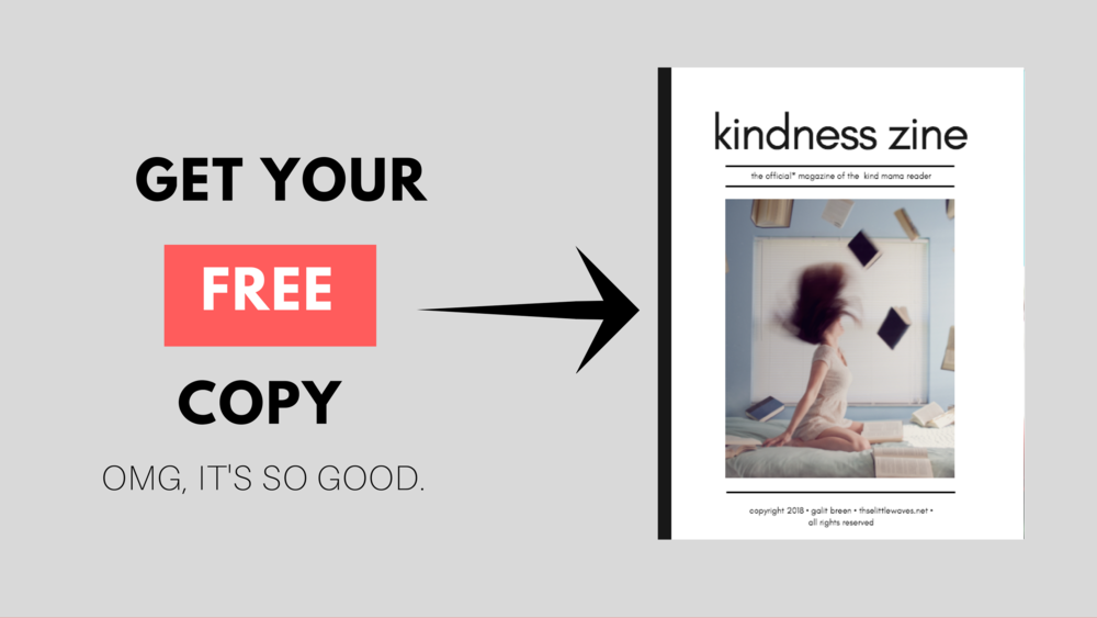 kindness zine by galit breen these little waves free download.png