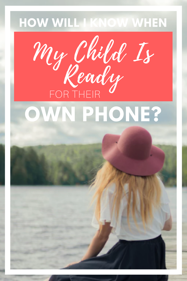 how will i know when my child is ready for their own phone.png