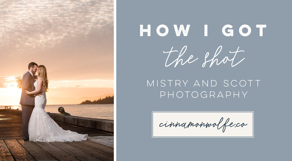 How I Got the Shot | Mistry and Scott Photography | cinnamonwolfe.co | Photography Education