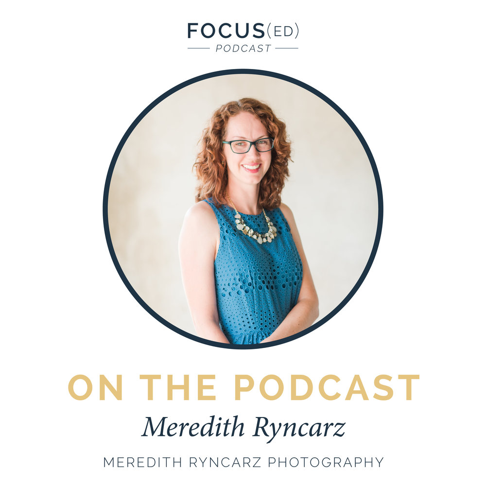 Focused Podcast hosted by Paul and Cinnamon Wolfe, Guest Meredith Ryncarz