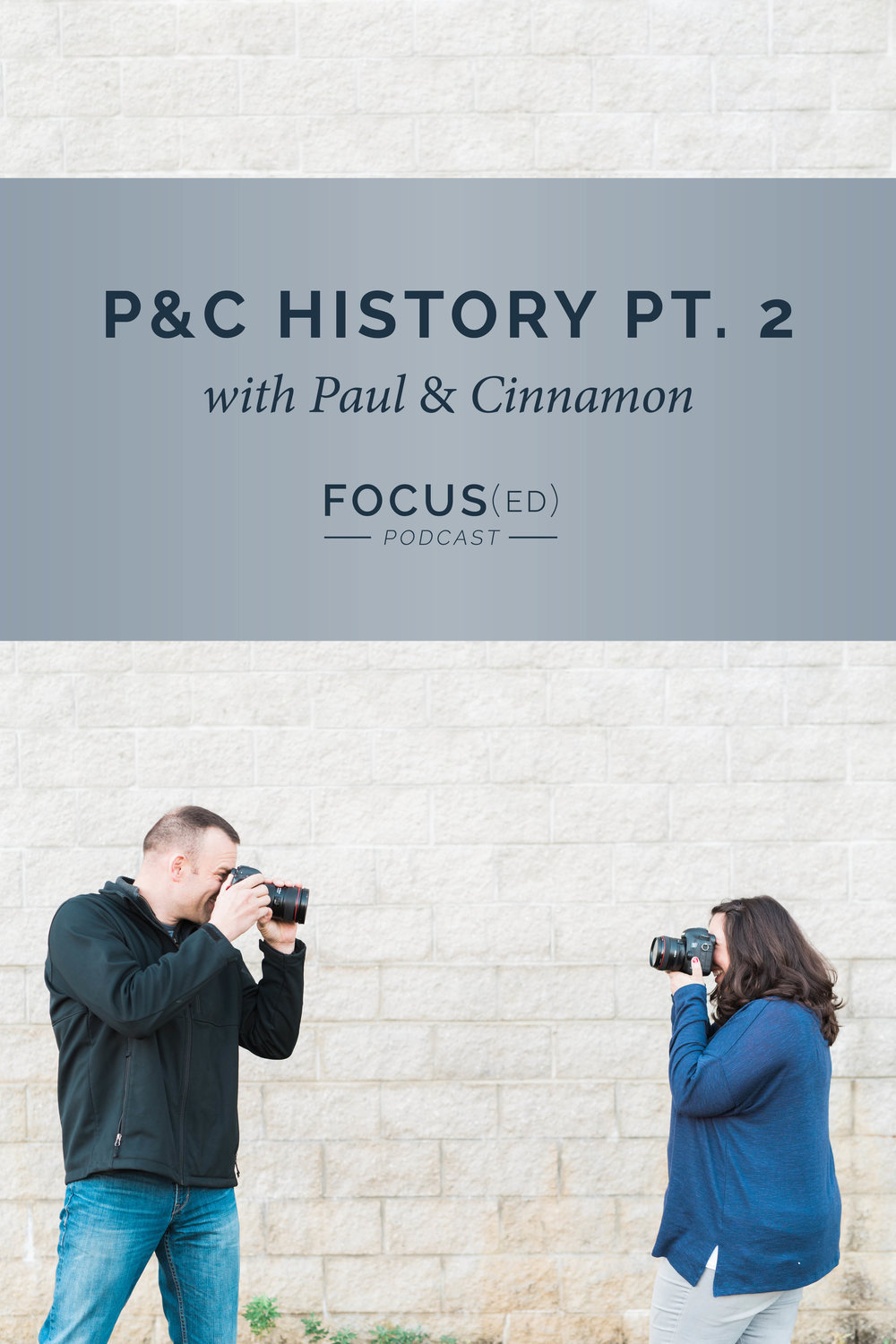The history of Paul and Cinnamon, part 2 | Focused Podcast